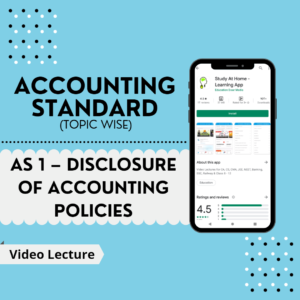 AS 1 - Disclosure of Accounting Policies
