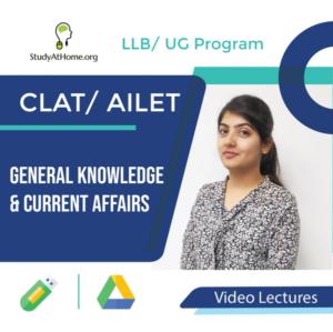 General Knowledge & Current Affairs for CLAT/ AILET (LLB/ UG Program) by Divya Mishra