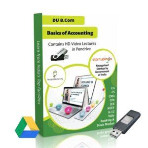 Basics of Accounting for B.Com DU (Delhi University) by CA Raj K Agrawal