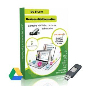 Business Mathematics for B.Com DU (Delhi University) by CA Raj K Agrawal