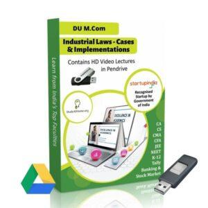 Industrial Laws - Cases & Implementations for M.Com DU (Delhi University) by CA Aishwarya Khandelwal Kapoor