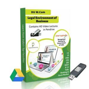Legal Environment of Business for M.Com DU (Delhi University) by CA Shilpum Khanna