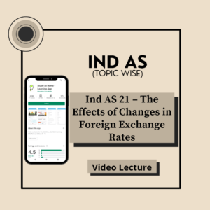 Ind AS 21 - The Effects of Changes in Foreign Exchange Rates