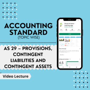 AS 29 - Provisions, Contingent Liabilities and Contingent Assets
