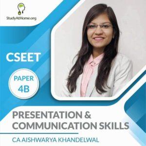 Paper 4B - Presentation & Communication Skills (CSEET) By CA Aishwarya Khandelwal