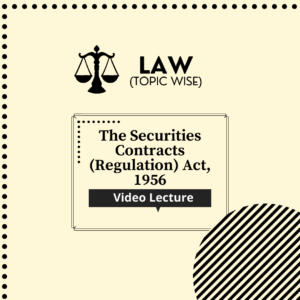 The Securities Contracts (Regulation) Act, 1956