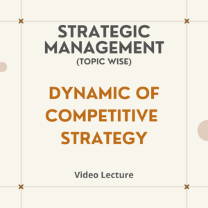 Dynamic of Competitive Strategy