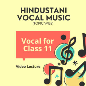 Vocal for Class 11