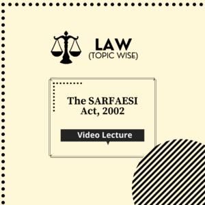 The SARFAESI Act, 2002