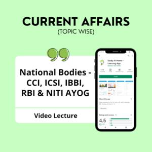 National Bodies - CCI, ICSI, IBBI, RBI & NITI AYOG