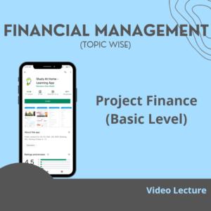 Project Finance (Basic Level)