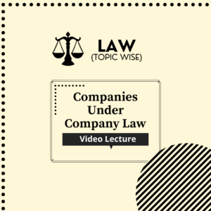 Companies under Company Law
