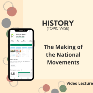 The Making of the National Movements