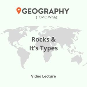 Rocks & It's Types