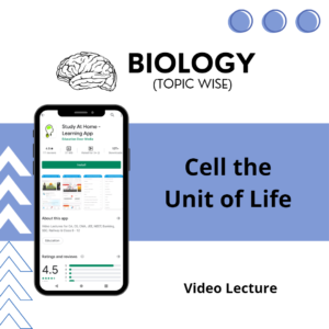 Cell the Unit of Life