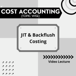 JIT & Backflush Costing