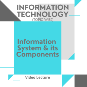 Information System and its Components