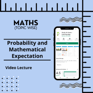 Probability and Mathematical Expectation