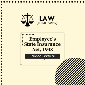 Employees State Insurance Act, 1948