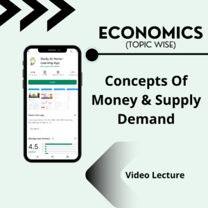 Concepts Of Money & Supply Demand