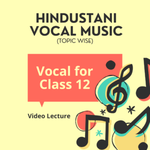 Vocal for Class 12