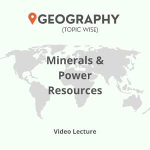 Minerals & Power Resources
