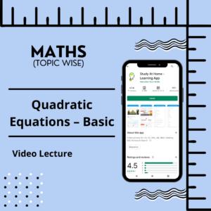 Quadratic Equations - Basic
