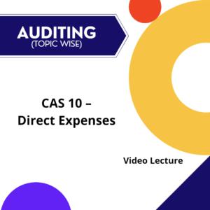 CAS 10 - Direct Expenses