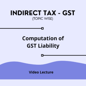 Computation of GST Liability