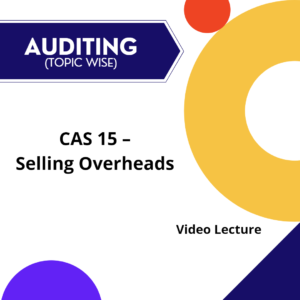 CAS 15 - Selling Overheads