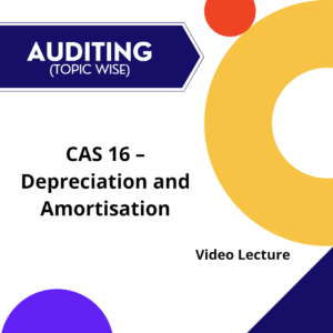 CAS 16 - Depreciation and Amortisation