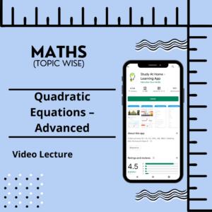 Quadratic Equations - Advanced