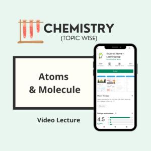 Atoms and Molecule